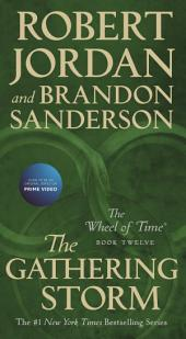 Gathering Storm, The: Book Twelve of the Wheel of Time
