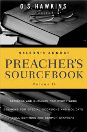 Nelson's Annual Preacher's Sourcebook: Volume 2