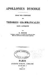 Apollonius Dyscole: essai sur l'histoire des théories grammaticales dans l'antiquité