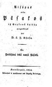 Aisopas arba Pasakos ... (Fabeln, aus dem Griech. ins Lithauische übertr. durch Ludwig Jedemin Rhesa.)
