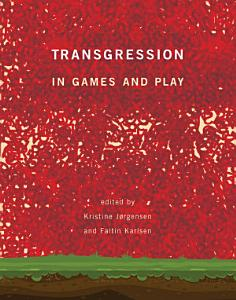 Transgression in Games and Play