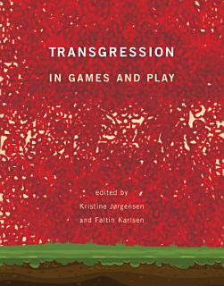 Transgression in Games and Play Book