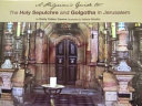 A Pilgrim s Guide to the Holy Sepulchre and Golgotha in Jerusalem PDF