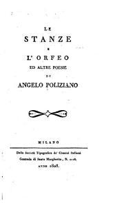 Le stanze e L'Orfeo: ed altre poesie