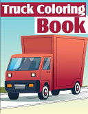 Truck Coloring Book Book PDF