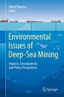 Environmental Issues of Deep Sea Mining PDF