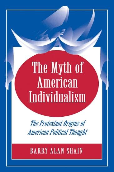 The Myth of American Individualism PDF