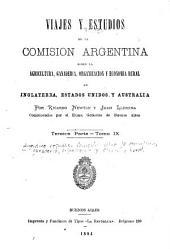 Viajes y estudios de la Comisión argentina sobre la agricultura, ganadería, organización y economía rural en Inglaterra, Estados-Unidos y Australia: Volúmenes 9-10