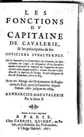Les fonctions de tous les officiers de l'infanterie: depuis celle du sergent jusques à celle du colonel ; la fortification offensive & defensive ...