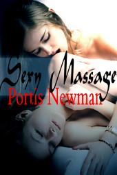 Sexy Massage : Menage Erotica Sex: (Adults Only Erotica)