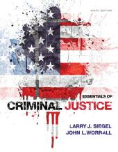 Essentials of Criminal Justice: Edition 9