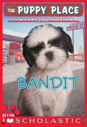The Puppy Place #24: Bandit