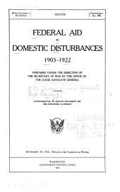 Federal Aid in Domestic Disturbances 1903-1922