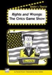 Rights And Wrongs The Civics Game Show Book PDF
