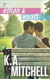 Ethan & Wyatt: Getting Him Back