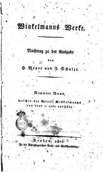 Winckelmanns Werke  Nachtrag zu der Ausgabe von H  Meyer und J  Schulze  Neunter   Eilfther  Band PDF
