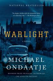 Warlight: A novel