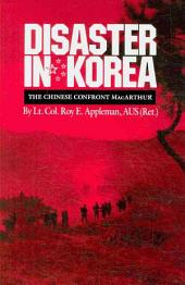Disaster in Korea: The Chinese Confront MacArthur