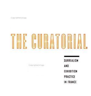 The Curatorial Avant garde