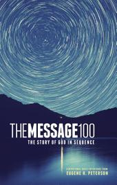 The Message 100 Devotional Bible: The Story of God in Sequence
