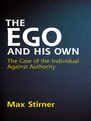 The Ego and His Own PDF