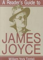 A Reader s Guide to James Joyce PDF