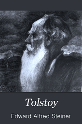 Tolstoy: The Man and His Message
