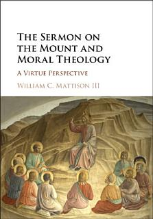 The Sermon on the Mount and Moral Theology Book