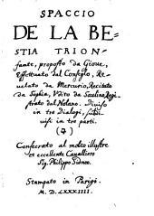 Spaccio de la Bestia trionfante proposto da Giove, effettuato dal Conseglo revelato da Mercurio ...