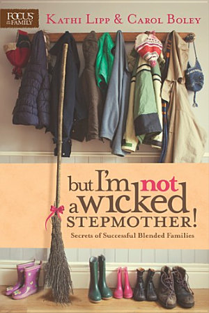 But I m NOT a Wicked Stepmother
