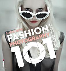 Fashion Photography 101 Book PDF