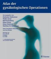 Atlas der gynäkologischen Operationen: Ausgabe 7