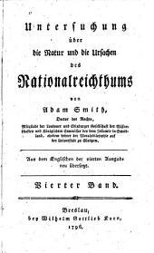 Untersuchungen über die Natur und die Ursachen des Nationalreichtums: Band 4