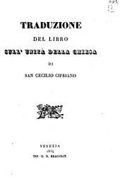 Traduzione del libro sull'unità della chiesa di San Cecilio Cipriano