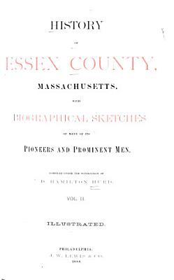 History of Essex County  Massachusetts PDF