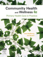 Community Health and Wellness: Primary Health Care in Practice, Edition 4