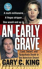 An Early Grave: Love, Deceit, and Suspicious Death in the American Desert