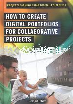 How to Create Digital Portfolios for Collaborative Projects