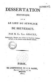 Dissertation historique sur le lieu du supplice de Brunéhaut