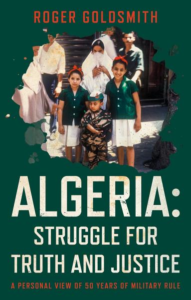 Download Algeria  Struggle for Truth and Justice Book