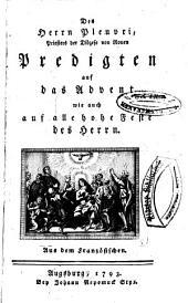 Des Herrn Pleuvri, Priesters der Diözese von Rouen Predigten auf das Advent wie auch auf alle hohe Feste des Herrn: Aus dem Französischen