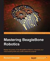 Mastering BeagleBone Robotics PDF