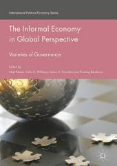 The Informal Economy in Global Perspective: Varieties of Governance