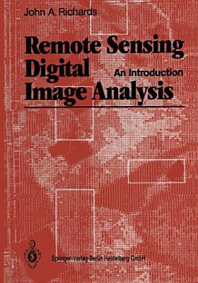 Remote Sensing Digital Image Analysis