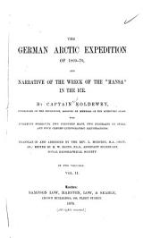 "The German Arctic Expedition of 1869-70: And Narrative of the Wreck of the ""Hansa"" in the Ice, Volume 2"