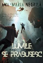 Lumile se prabusesc: Romanian Science Fiction and Fantasy