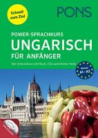 PONS Power Sprachkurs Ungarisch f  r Anf  nger PDF