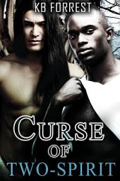 Curse of Two-Spirit