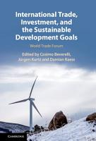 International Trade  Investment  and the Sustainable Development Goals PDF