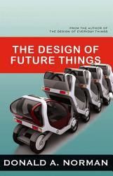 The Design Of Future Things Book PDF